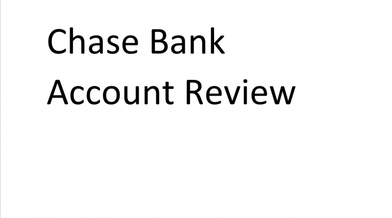 Chase Bank Account Review