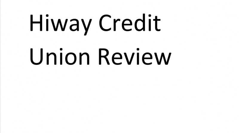 Hiway Credit Union Review