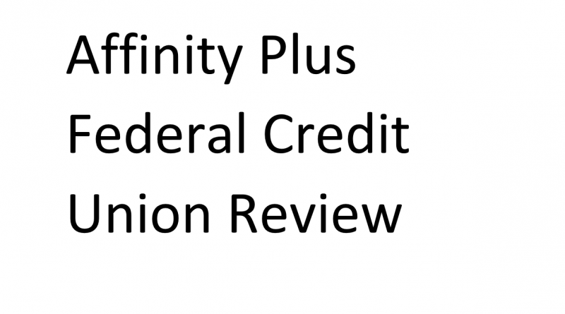 Affinity Plus Federal Credit Union Review