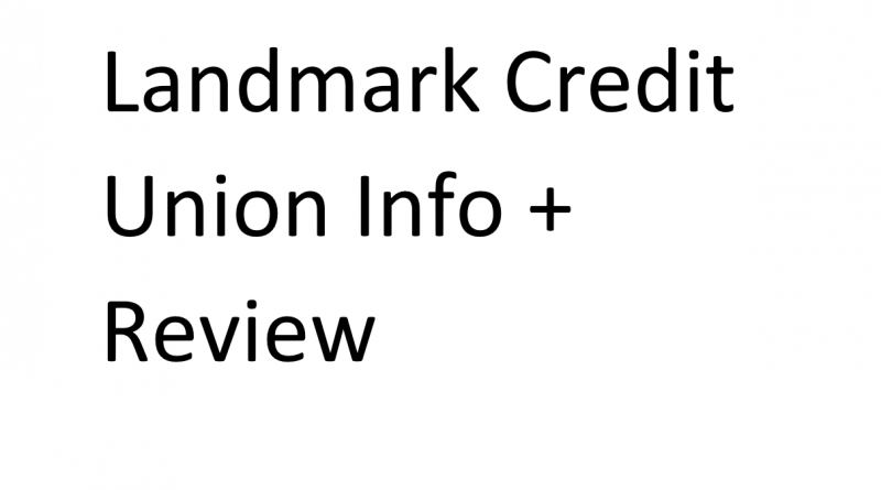 Landmark Credit Union Info and Review