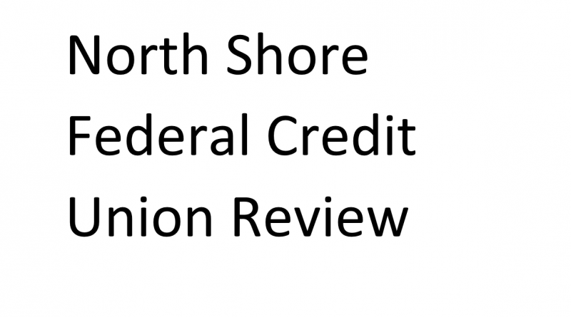 North Shore Federal Credit Union Review