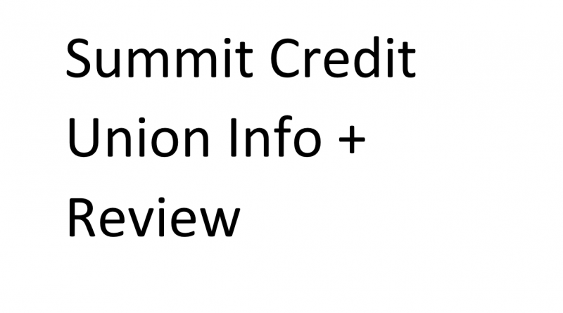 Summit Credit Union Info + Review